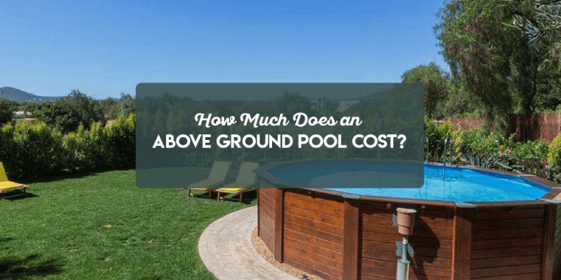 How Much do Above Ground Pools Costs?